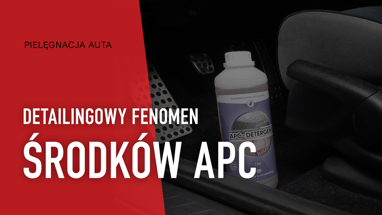 BLOG XPERT: Jak działa APC: fenomen all-purpose cleanerów w detailingu